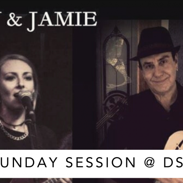 Sunday Session @DSS Billy Whitton & Jamie Taylor